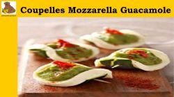 Coupelles Mozzarella Guacamole