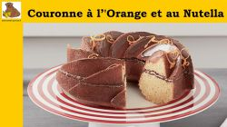 La Couronne à l''Orange et au Nutella